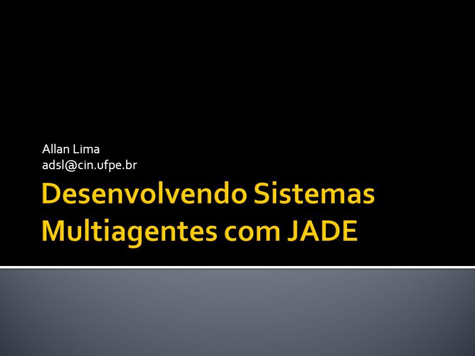 Allan Lima adsl@cin.ufpe.br