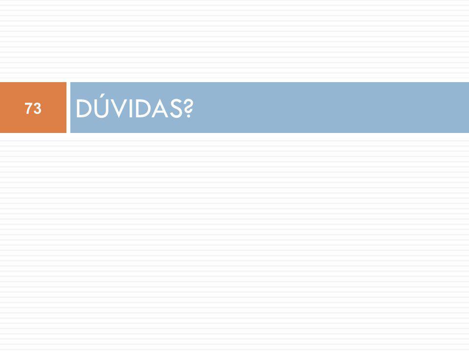 DÚVIDAS 73