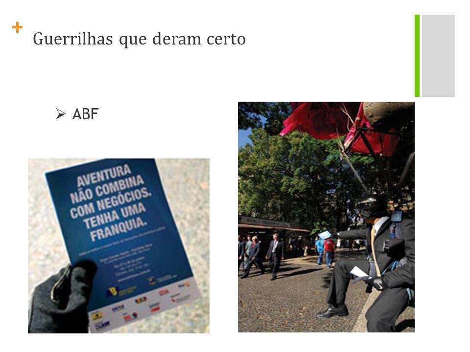 + Guerrilhas que deram certo ABF