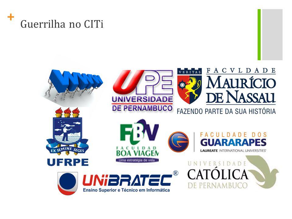 + Guerrilha no CITi