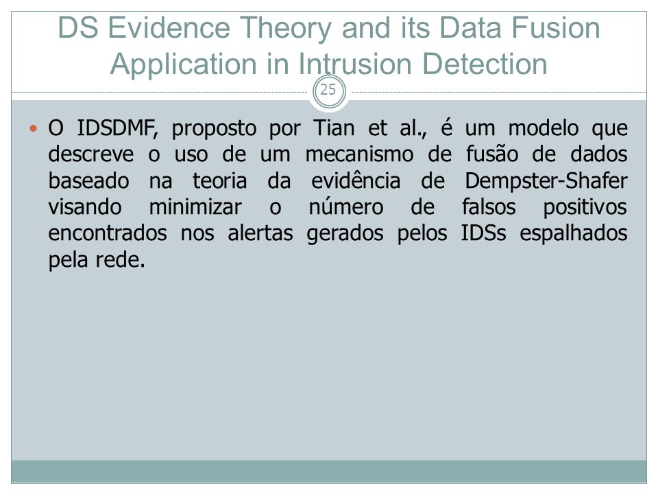 26 DS Evidence Theory and its Data Fusion Application in Intrusion Detection