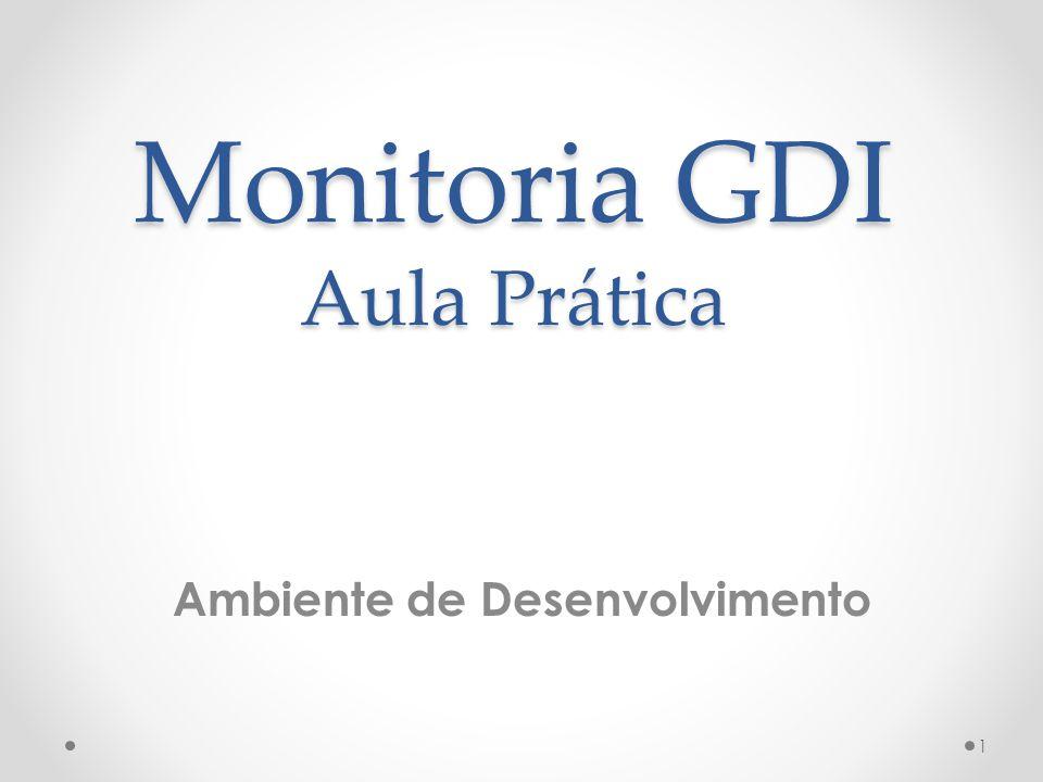 Monitoria GDI Aula Prática Ambiente de Desenvolvimento 1
