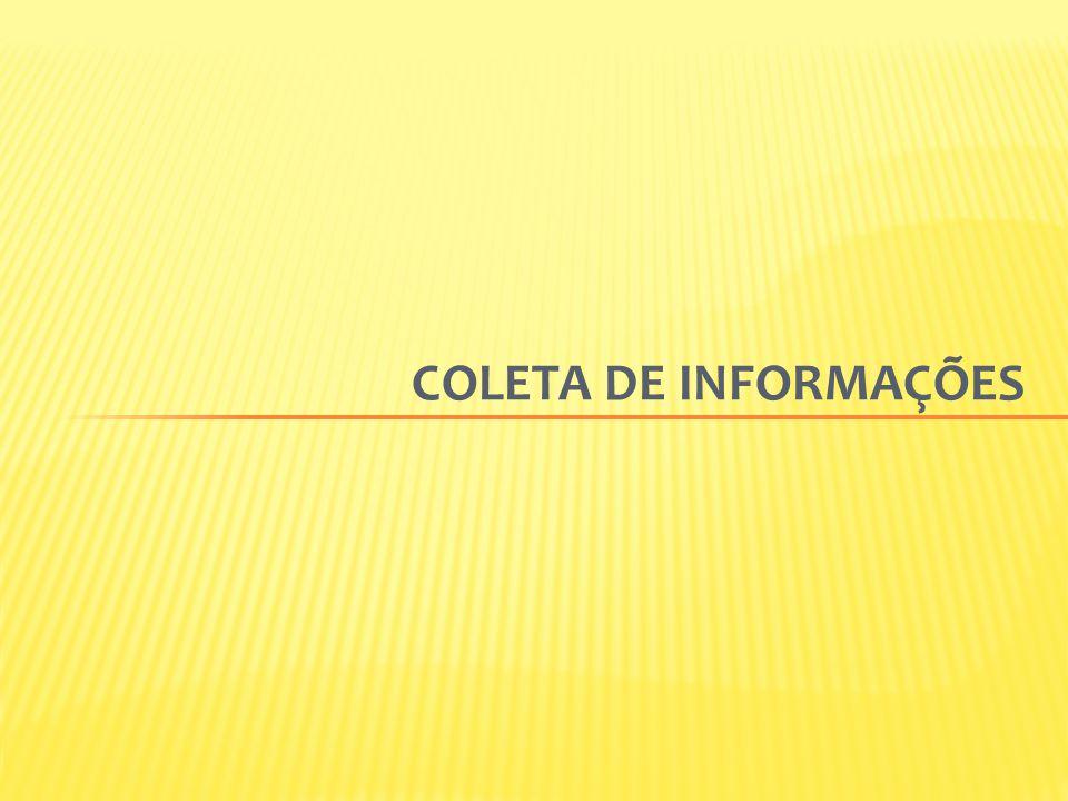 COLETA DE INFORMAÇÕES