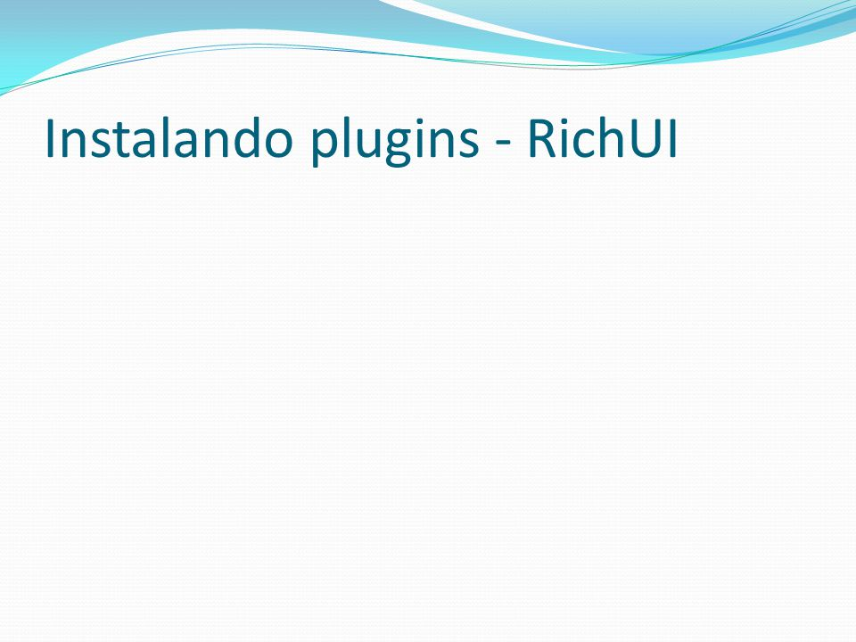 Instalando plugins - RichUI