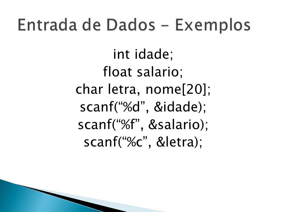 O comando scanf não funciona de maneira correta ao ler uma cadeia de caracteres.