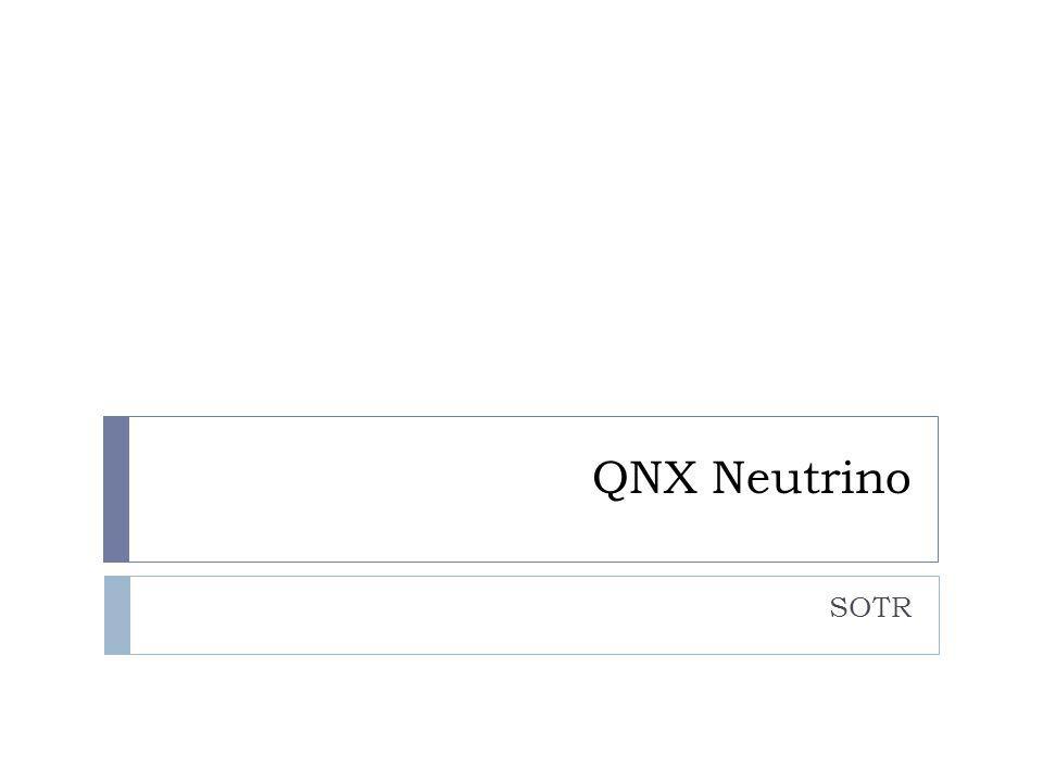 QNX Neutrino SOTR