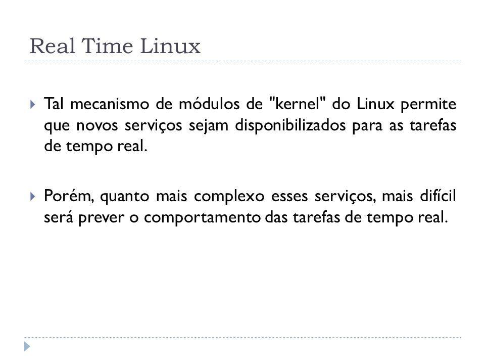 Real Time Linux Tal mecanismo de módulos de