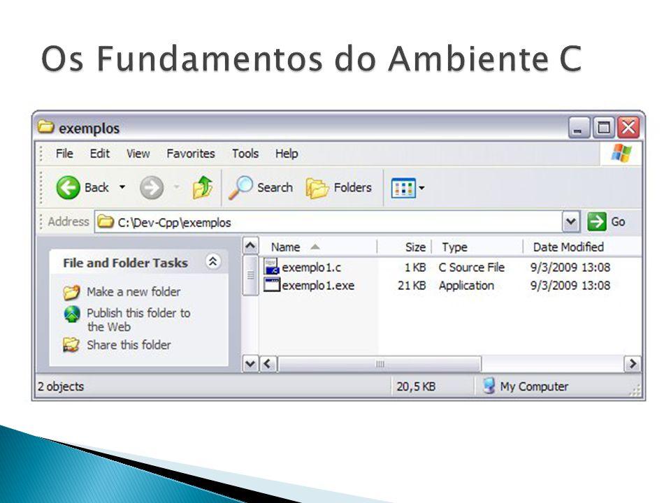 O Dev-Cpp é um ambiente de programação que edita, compila e executa programas C e C++.