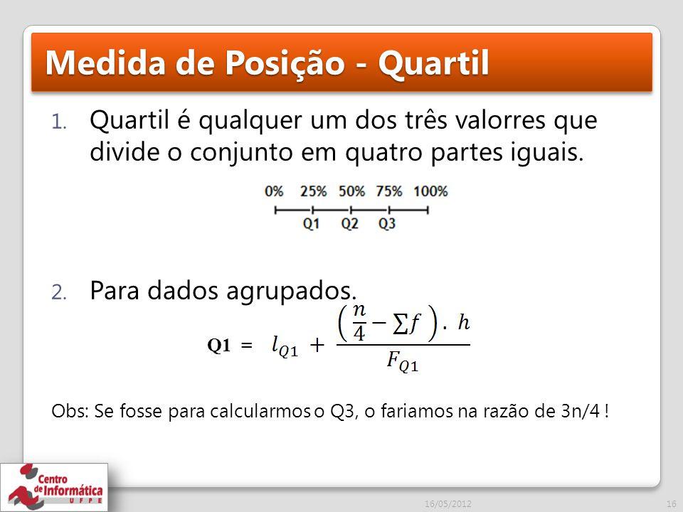 Medida de Posição - Quartil 1.