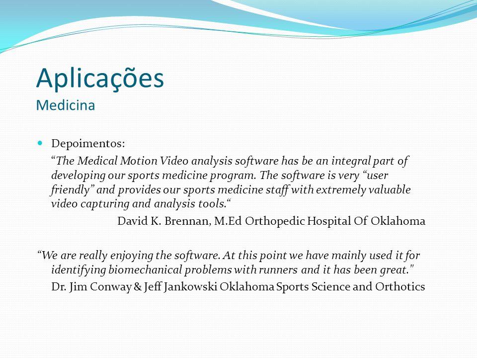 Aplicações Medicina Depoimentos: The Medical Motion Video analysis software has be an integral part of developing our sports medicine program. The sof