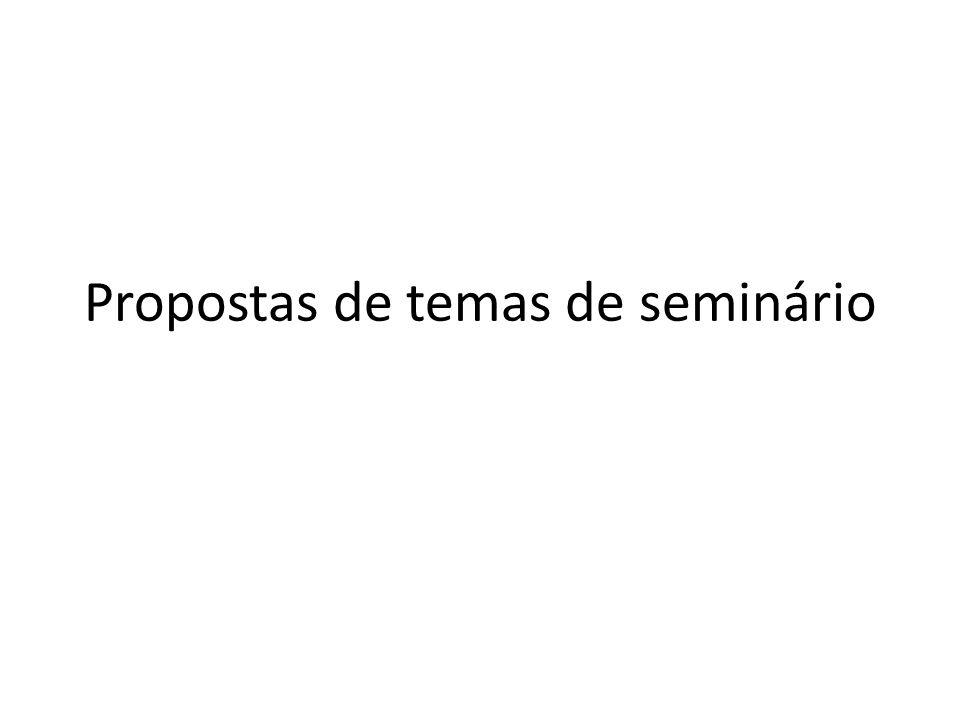 Propostas de temas de seminário