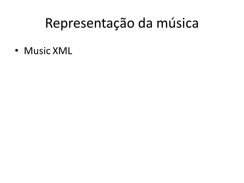 Representação da música Music XML