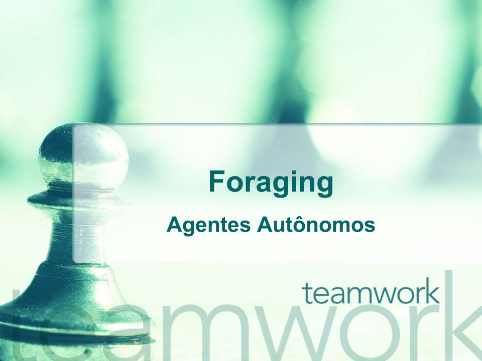 Foraging Agentes Autônomos