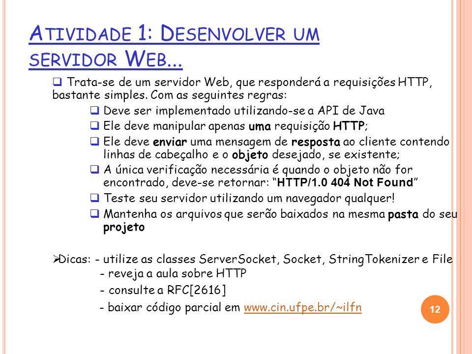 Trata-se de um servidor Web, que responderá a requisições HTTP, bastante simples.
