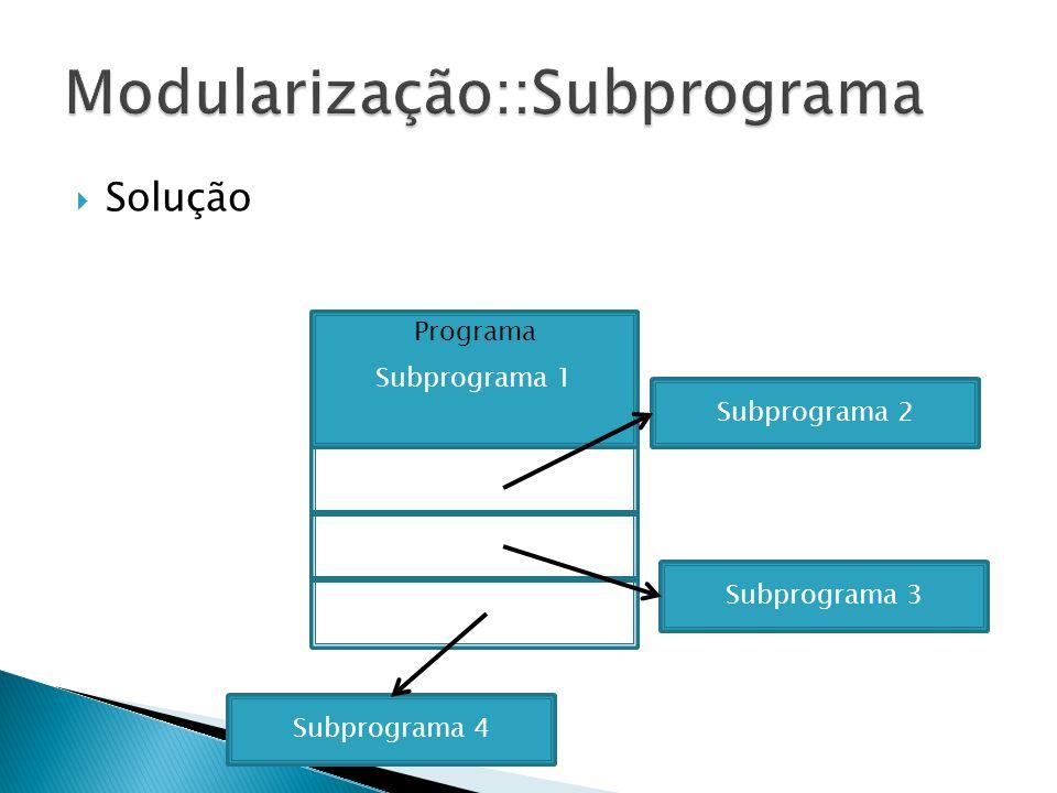 Exemplo de chamada a um procedimento void main(){ int i; linha(); /* escreve uma linha de asteriscos */ puts(Numeros entre 1 e 5); linha(); /* escreve outra linha de asteriscos */ for(i = 1; i <= 5; i++) printf(%d\n, i); linha(); /* escreve outra linha de asteriscos */ }