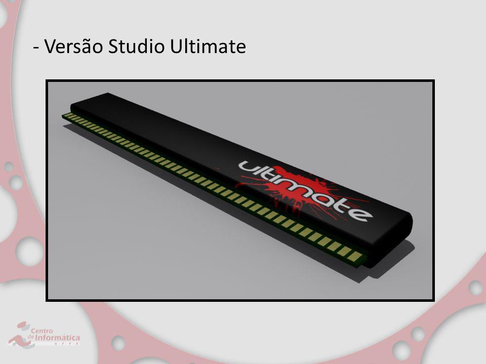 - Versão Studio Ultimate