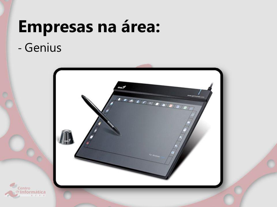 Empresas na área: - Genius