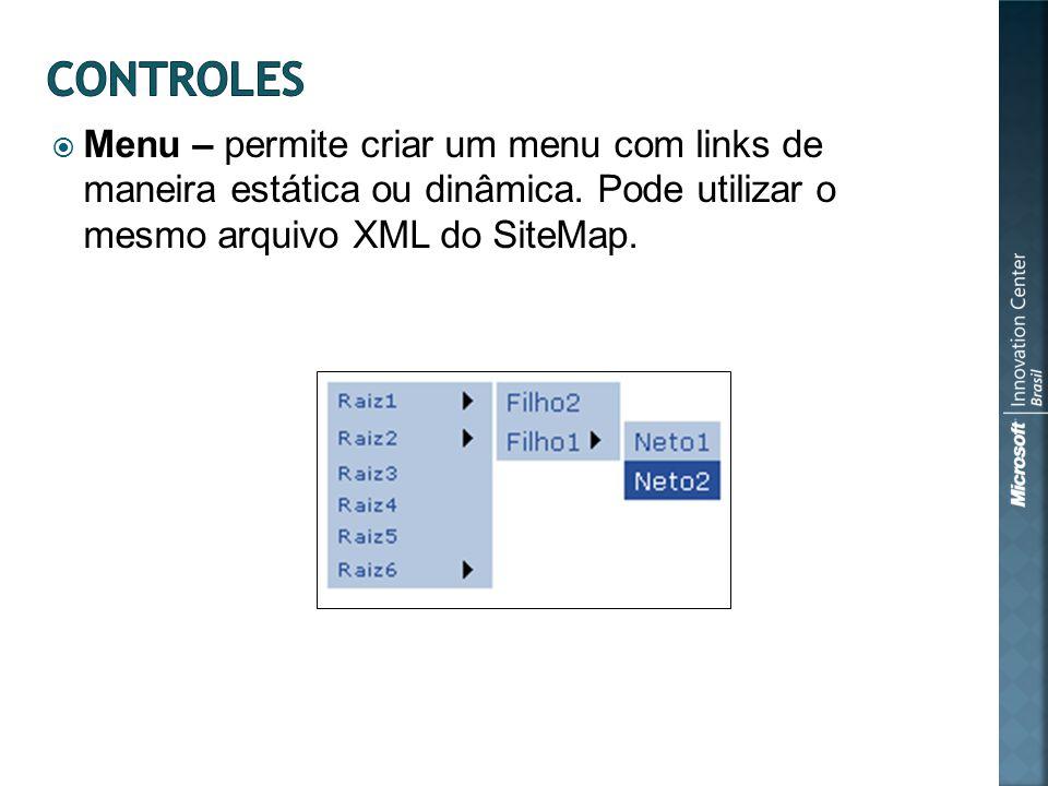 Menu – permite criar um menu com links de maneira estática ou dinâmica.