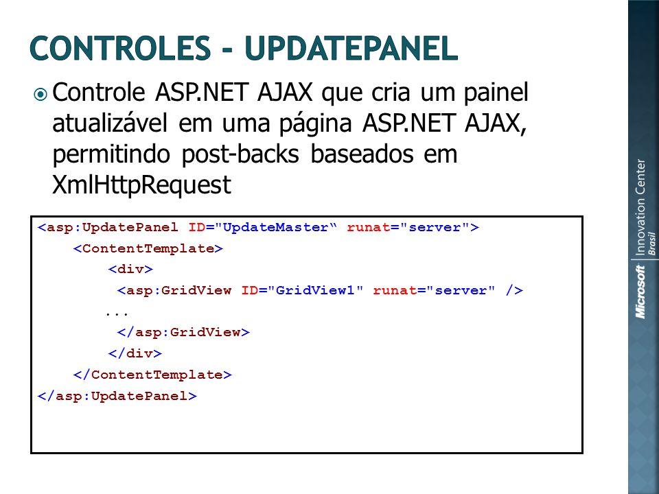 Controle ASP.NET AJAX que cria um painel atualizável em uma página ASP.NET AJAX, permitindo post-backs baseados em XmlHttpRequest...