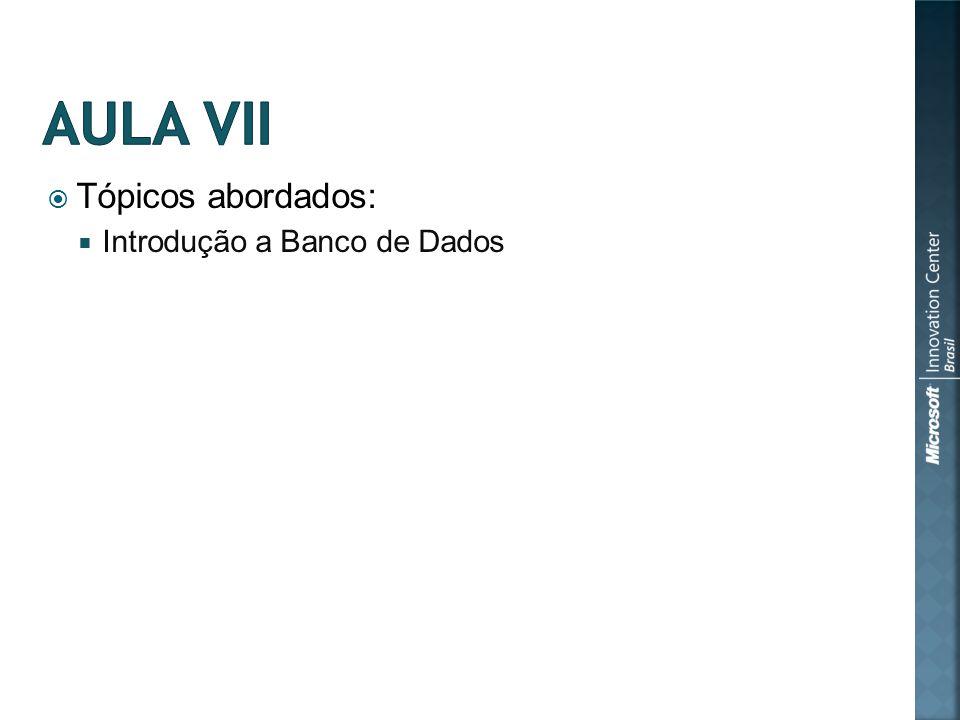 Tópicos abordados: Introdução a Banco de Dados
