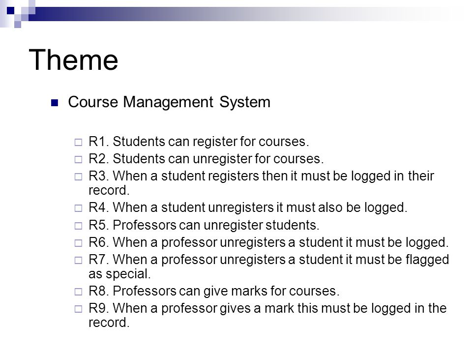 Theme Course Management System R1. Students can register for courses.