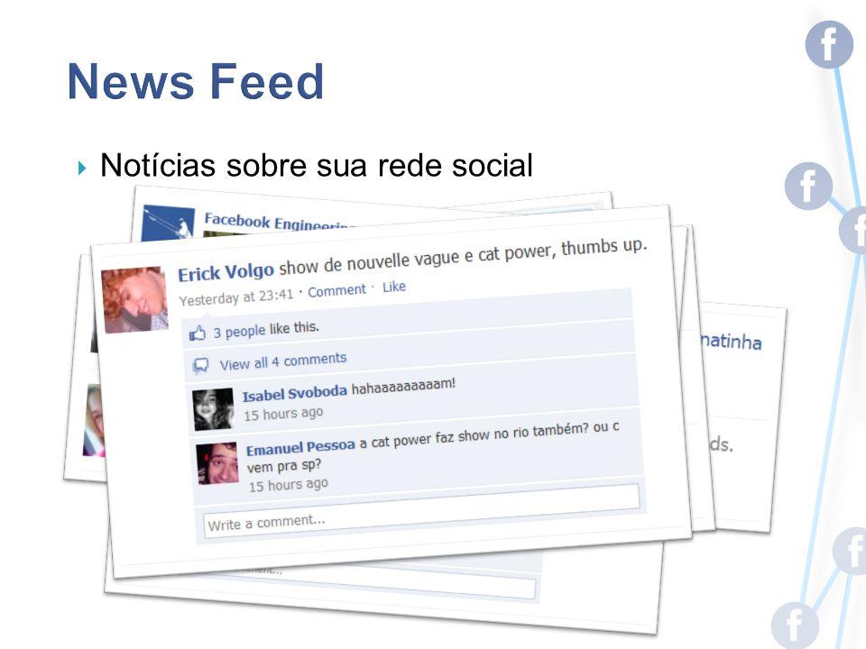 Notícias sobre sua rede social