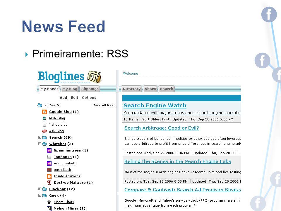 Primeiramente: RSS
