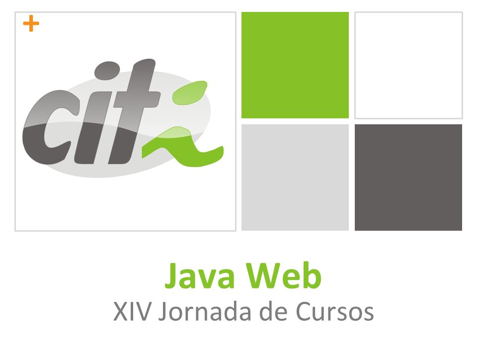 + Java Web XIV Jornada de Cursos