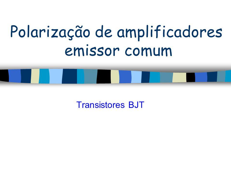 Transistor – Reta de carga - Polarização A reta de carga possui todos os pontos de operação do circuito, considerando as características do transistor