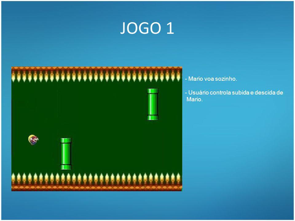 JOGO 1 - Mario voa sozinho. - Usuário controla subida e descida de Mario.