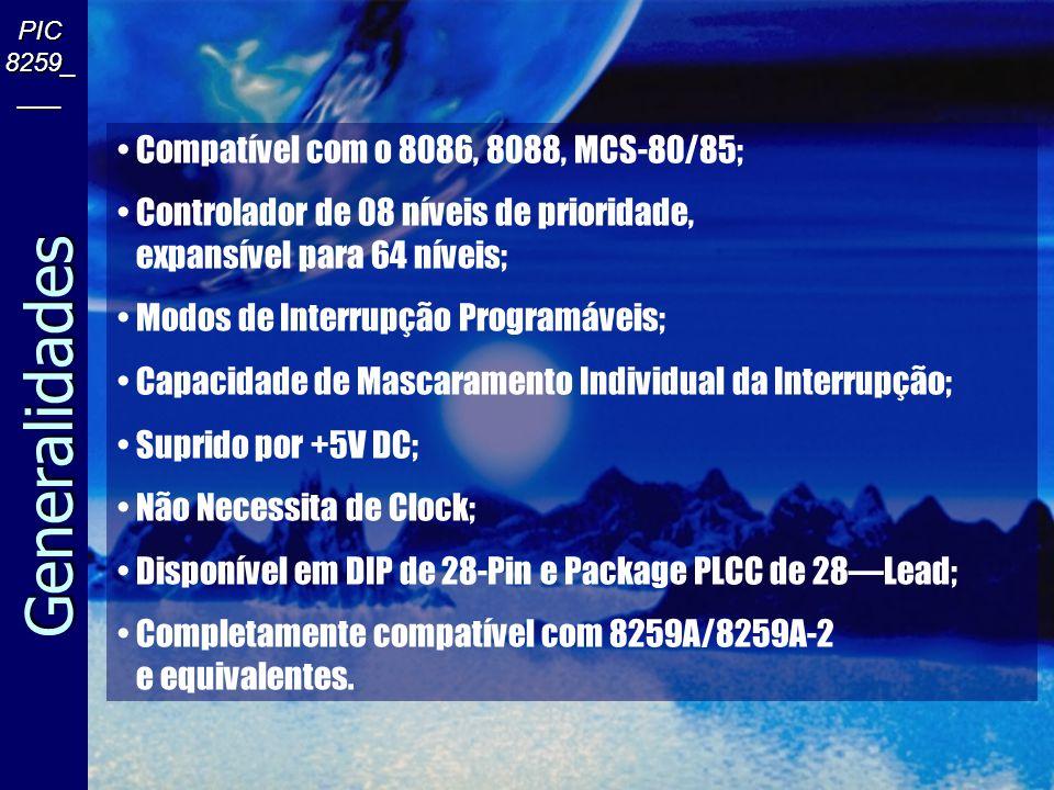 Sistema de Interrupção CPU RAM ROM I/O(1) I/O(N) CPU-DRIVEN MULTIPLEXOR I/O(2) Método Polled CPU RAM ROM PIC I/O(N) I/O(1) I/O(2) Método de Interrupção PIC 8259_ ___
