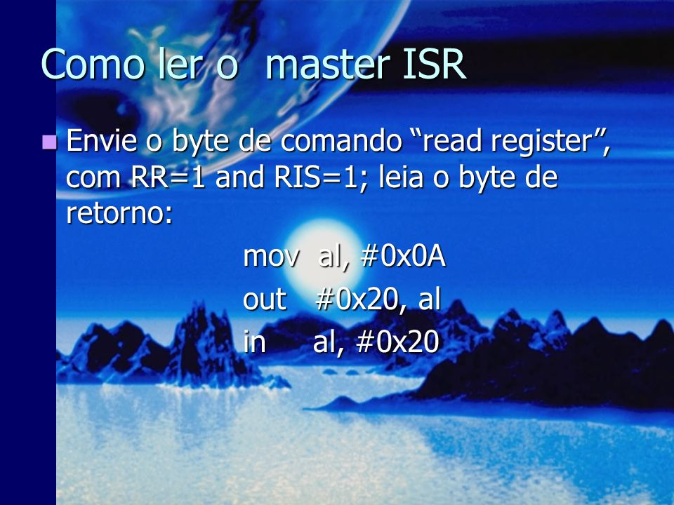 Como ler o master IRR Envie o byte de comando read register com RR=1 and RIS=0; Leia o byte de retorno: Envie o byte de comando read register com RR=1