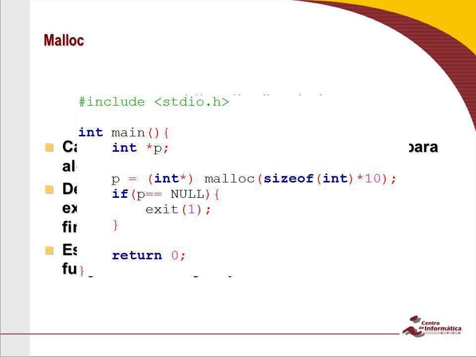 void* malloc(int size) Caso não haja espaço suficiente na memória para alocar, a função retornará NULL Caso não haja espaço suficiente na memória para