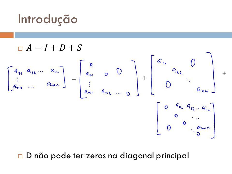 Voltando ao exemplo 3.5 Para cada equação A=2, M=2 e D=1.