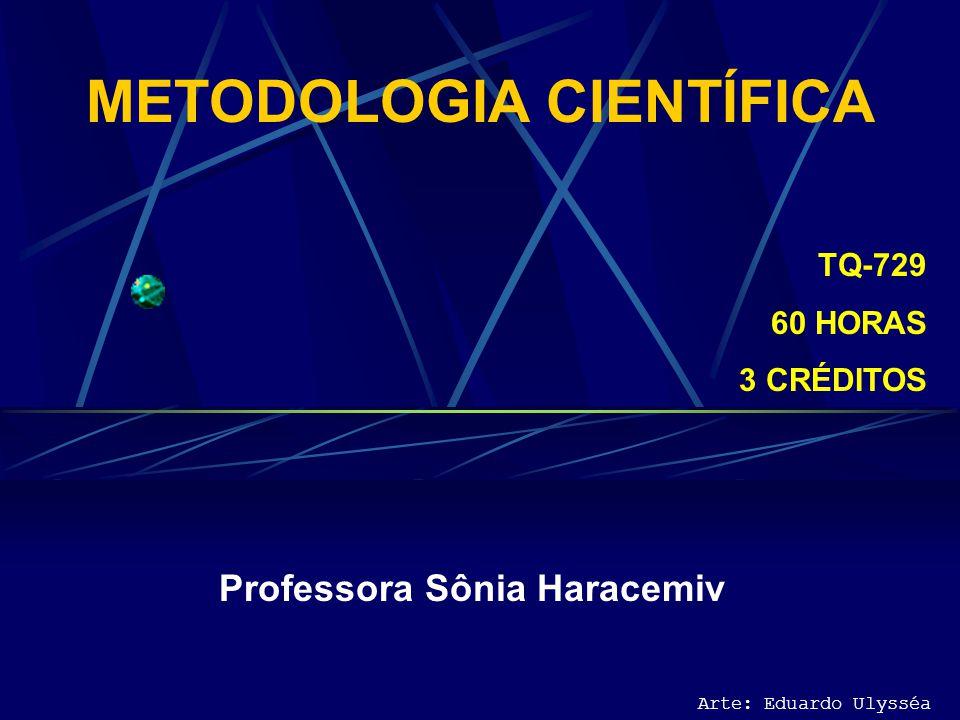 Tema 3: Método Arte: Eduardo Ulysséa Desenvolvimento Histórico do Método Científico Francis Bacon (1561-1626) – fundador do método indutivo de investigação científica.