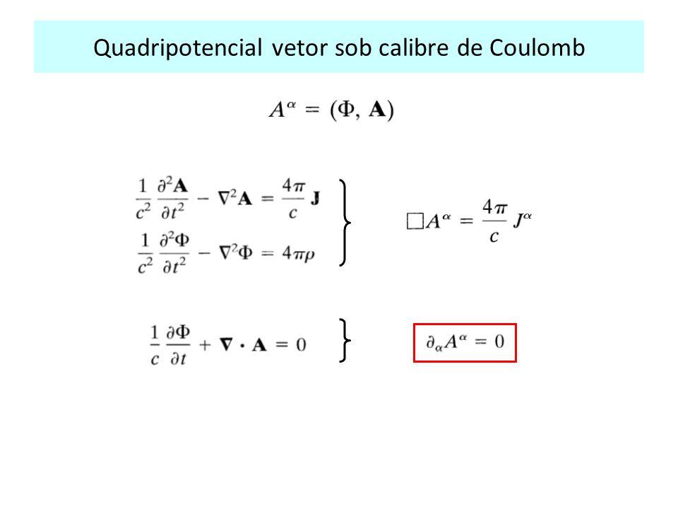 Quadripotencial vetor sob calibre de Coulomb