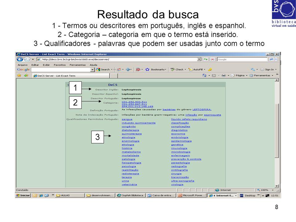9 EXEMPLO Descritor: Saúde mental Qualificadores: classificação; História; estatística & dados Numéricos.