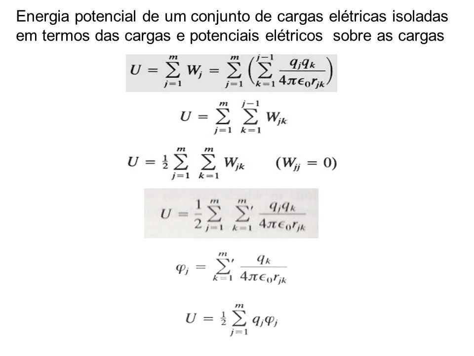 Energia potencial de um conjunto de cargas elétricas isoladas em termos das cargas e potenciais elétricos sobre as cargas