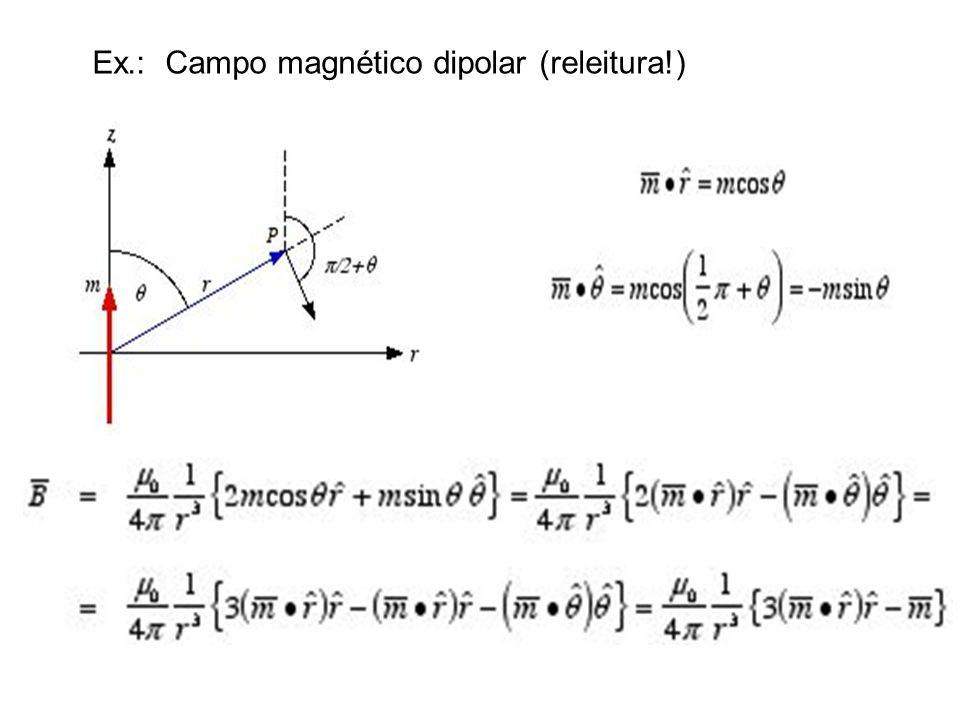 Ex.: Campo magnético dipolar (releitura!)