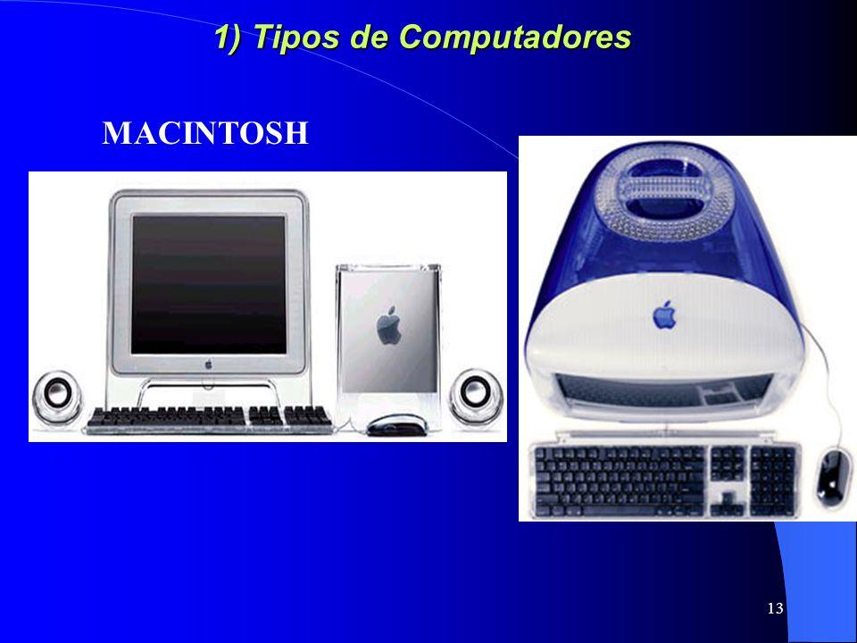 13 1) Tipos de Computadores MACINTOSH