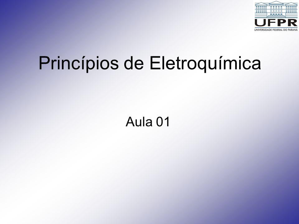 Princípios de Eletroquímica Aula 01
