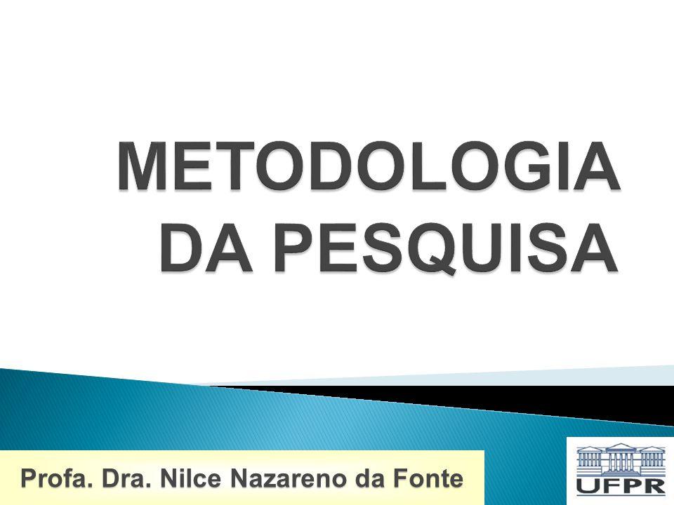 Profa. Dra. Nilce Nazareno da Fonte