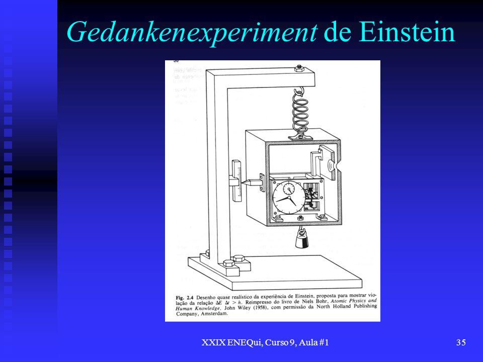 XXIX ENEQui, Curso 9, Aula #135 Gedankenexperiment de Einstein