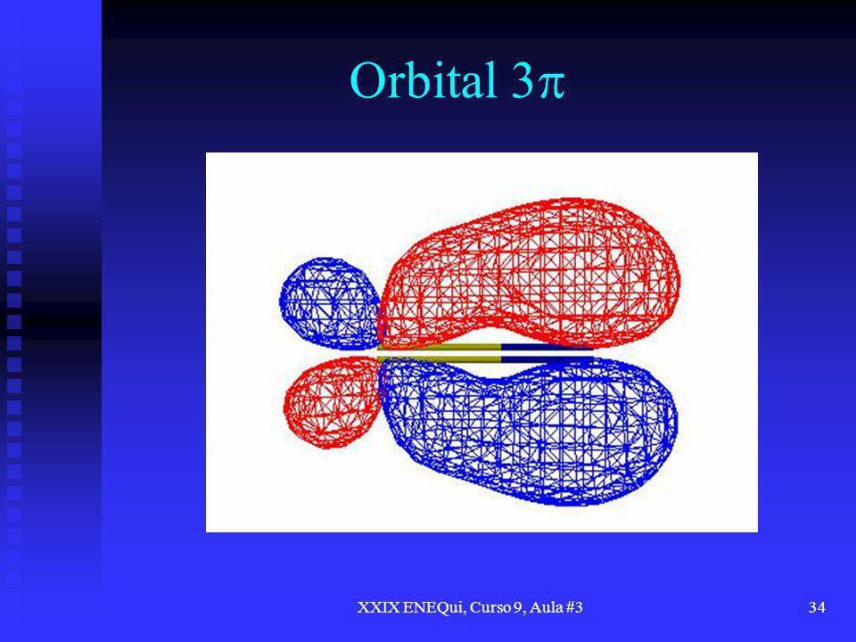 XXIX ENEQui, Curso 9, Aula #334 Orbital 3