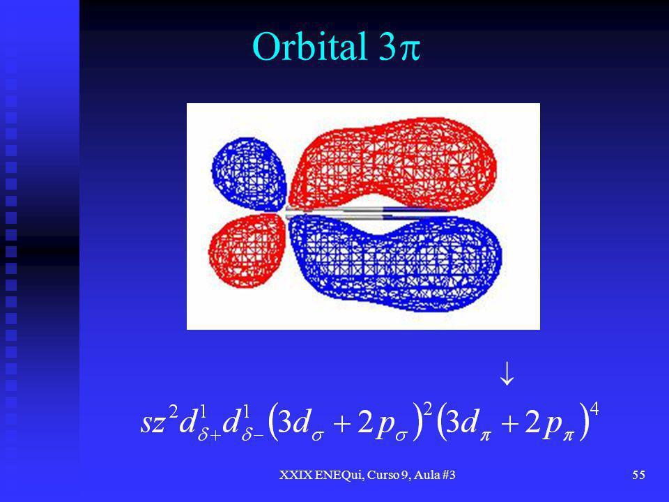 XXIX ENEQui, Curso 9, Aula #355 Orbital 3