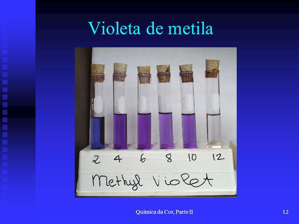 Química da Cor, Parte II12 Violeta de metila