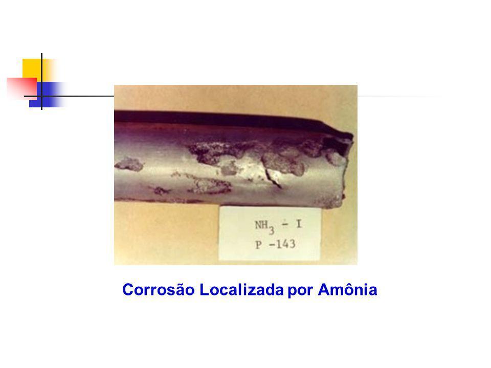 Corrosão Localizada por Amônia