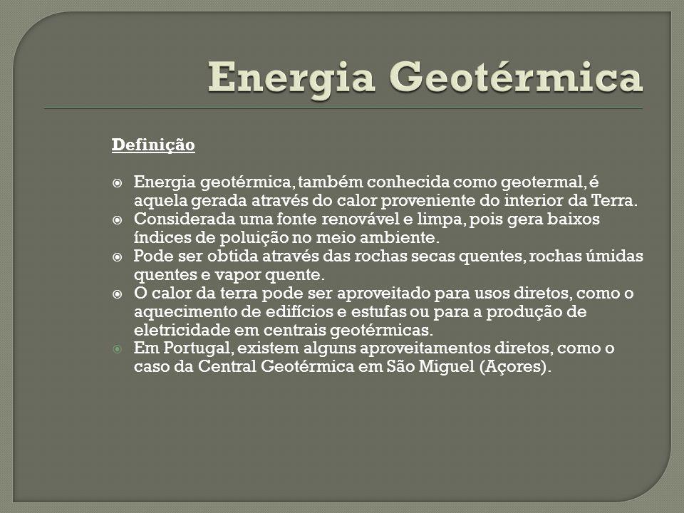 Definição Energia geotérmica, também conhecida como geotermal, é aquela gerada através do calor proveniente do interior da Terra.