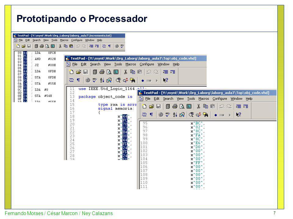 18 Fernando Moraes / César Marcon / Ney Calazans Testando o projeto no FPGA Depois de entender como o programa funciona, interaja com o projeto na placa, inicializando o sistema (com BTN0) inicializando o contador com um valor, disparando o processo de contagem (com BTN1) e suspendendo a contagem com BTN2.