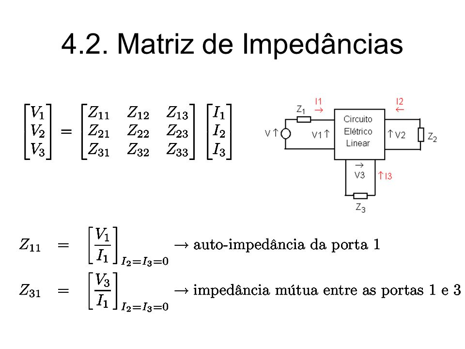 4.2. Matriz de Impedâncias